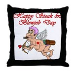 Steak & Blowjob Day Throw Pillow