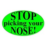 Stop PIcking Your Nose Sticker (Oval 10 pk)