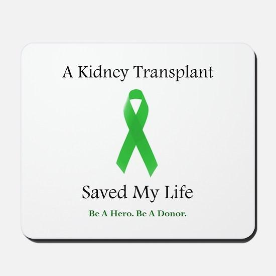 Kidney Transplant Survivor Mousepad