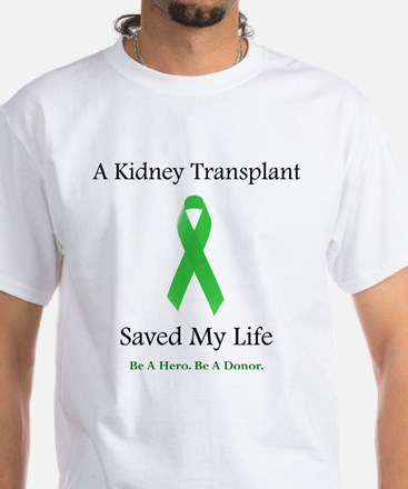 Kidney Transplant Survivor White T-Shirt