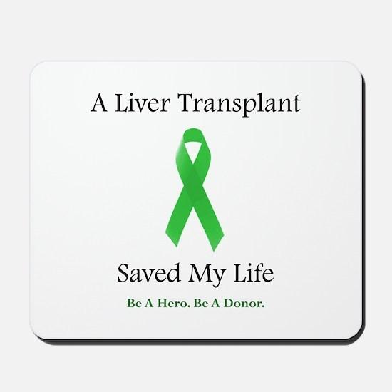 Liver Transplant Survivor Mousepad