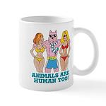 Animals Are Human Too! Mug