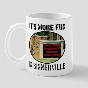 It's More Fun In Sinnerville Mug
