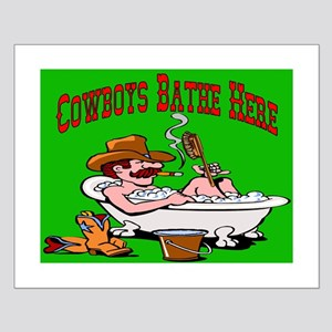 Cowboys Bathe Here Small Poster