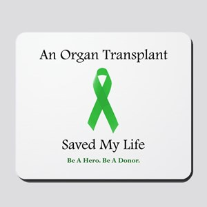 Saving Transplant Mousepad