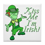 Kiss Me -- I'm Irish Tile Coaster