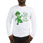 Kiss Me -- I'm Irish Long Sleeve T-Shirt