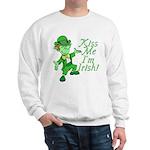 Kiss Me -- I'm Irish Sweatshirt