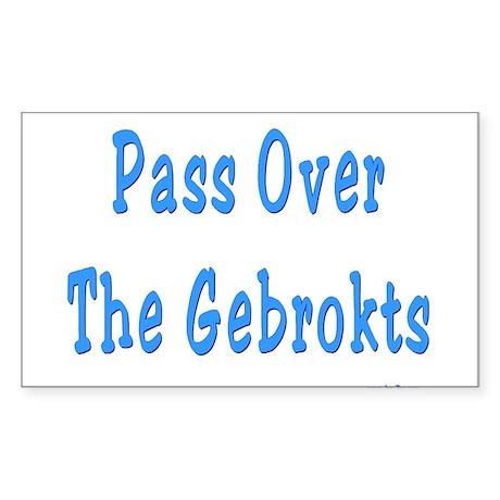 Pass Over The Gebrokts Sticker (Rectangle)