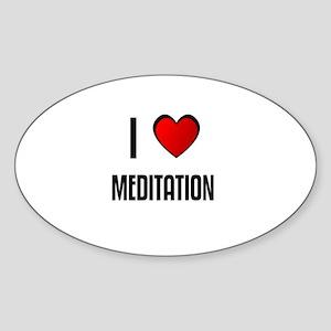 I LOVE MEDITATION Oval Sticker