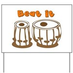 Tabla Beat It Yard Sign