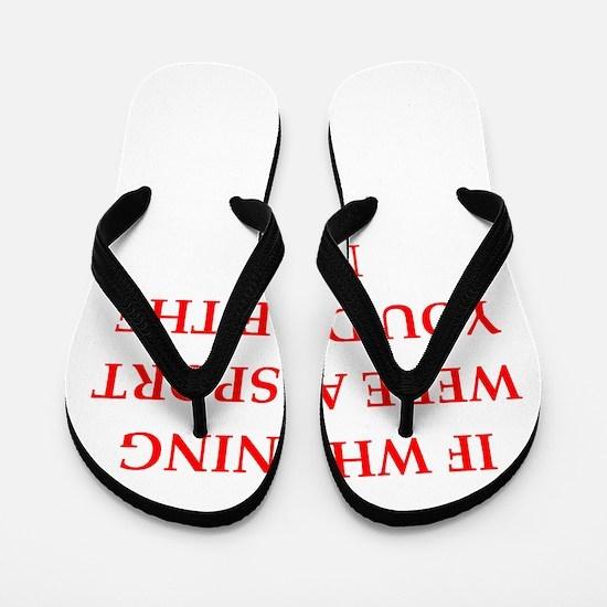 whining Flip Flops