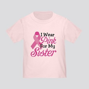 Pink For Sister Toddler T-Shirt