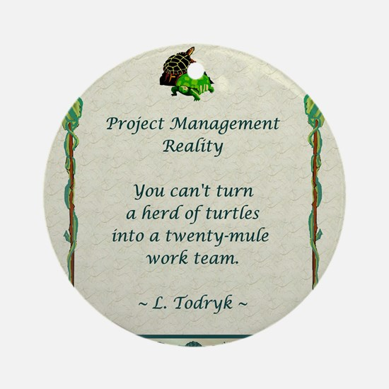 Project Managers Ornament (Round)