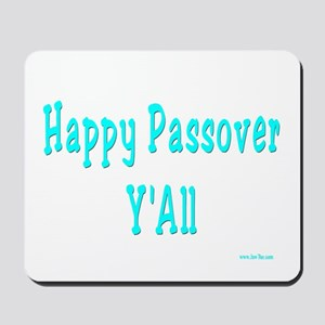 Happy Passover Y'All Mousepad