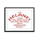 I'm Helane! Framed Panel Print
