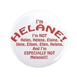"I'm Helane! 3.5"" Button"