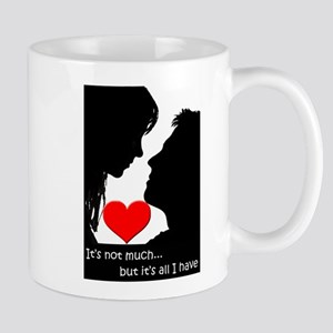 All I Have Mug