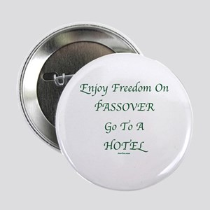 """Freedom on Passover 2.25"""" Button"""