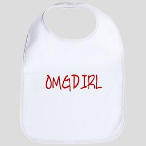 omgdirl (Oh My Gosh, Die in Real Life) Bib