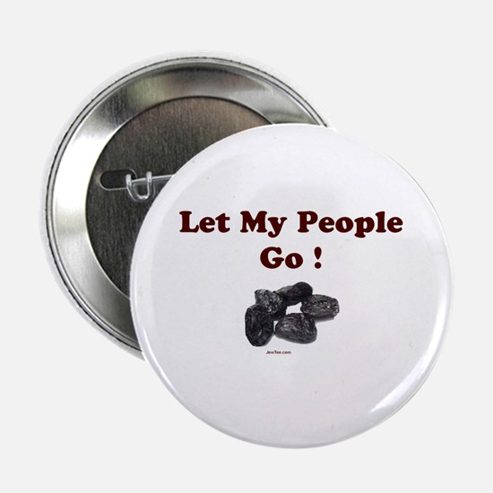 "Let People Go Passover 2.25"" Button"