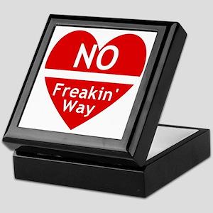 No Feakin Way Anti Valentine! Keepsake Box