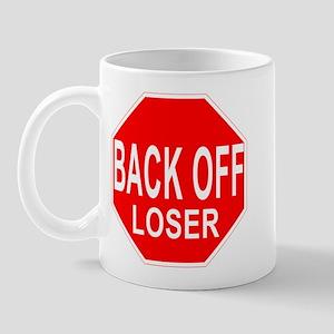Back Off Loser Mug