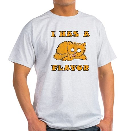 I Has A Flavor Light T-Shirt