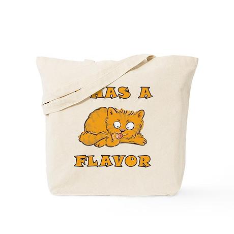I Has A Flavor Tote Bag