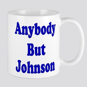 Anybody But Johnson Mug