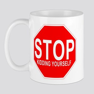 STOP Kidding Yourself - Anti-Valentines Day Mug