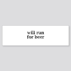 Will Run For Beer Sticker (Bumper)