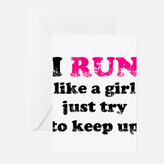 I run like a girl just try to Greeting Cards (Pk o