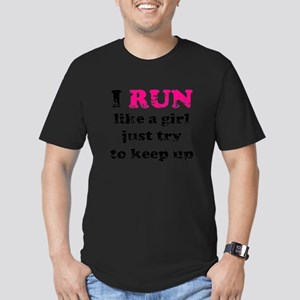 I run like a girl just try to Men's Fitted T-Shirt