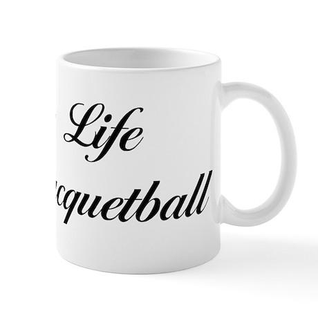 Enjoy Life Play Racquetball Mug