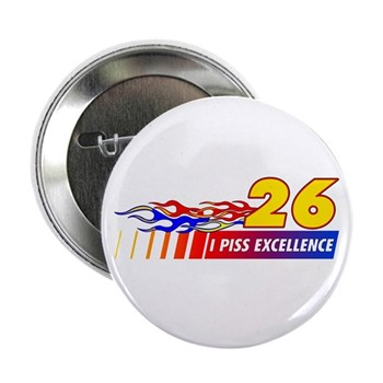 """I Piss Excellence 2.25"""" Button (10 pack)"""