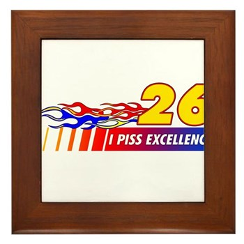 I Piss Excellence Framed Tile