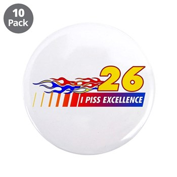 """I Piss Excellence 3.5"""" Button (10 pack)"""