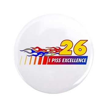 """I Piss Excellence 3.5"""" Button (100 pack)"""