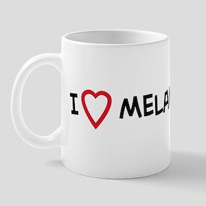 I Love Melany Mug