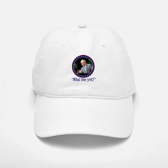 George W. Bush, Miss me, yet? Baseball Baseball Cap