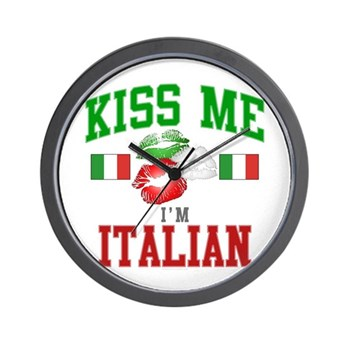 Kiss Me I'm Italian Wall Clock
