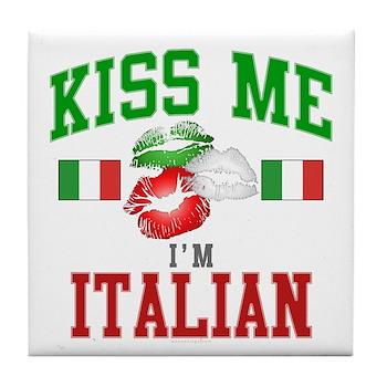 Kiss Me I'm Italian Tile Coaster