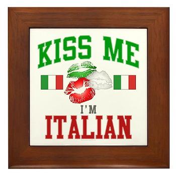 Kiss Me I'm Italian Framed Tile
