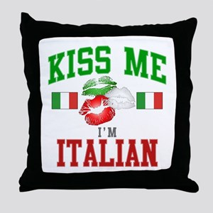 Kiss Me I'm Italian Throw Pillow