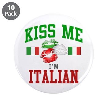 "Kiss Me I'm Italian 3.5"" Button (10 pack"