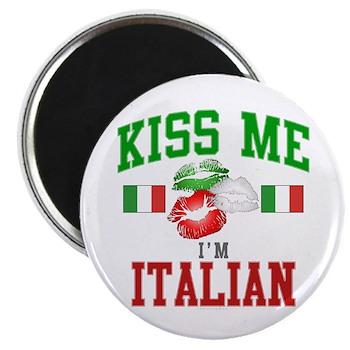 """Kiss Me I'm Italian 2.25"""" Magnet (100 pa"""