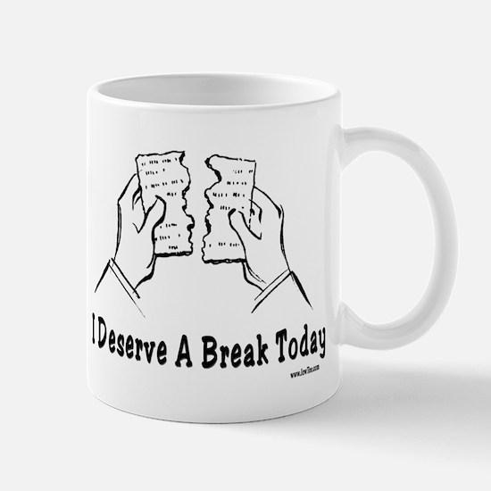 I Deserve A Break Today Funny Pa Mug