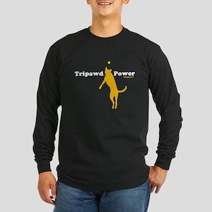 Tripawd Power Long Sleeve Dark T-Shirt