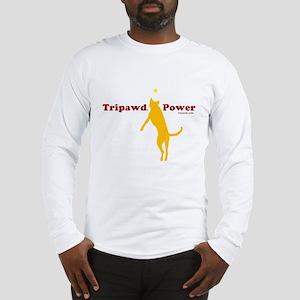 Tripawd Power Long Sleeve T-Shirt